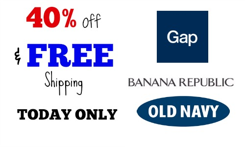 40% off and free shipping at the gap old navy and banana republic