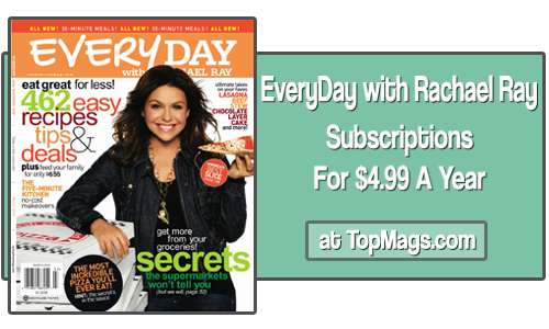 everyday with rachael ray magazine subscriptions 499