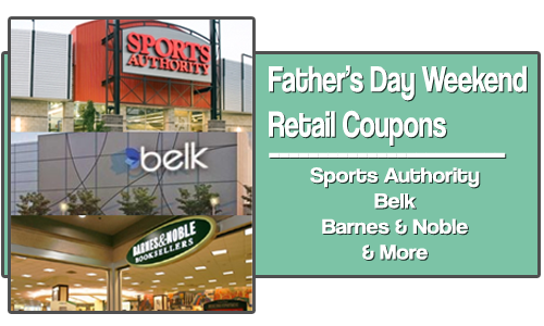 fathers day weekend retail coupons