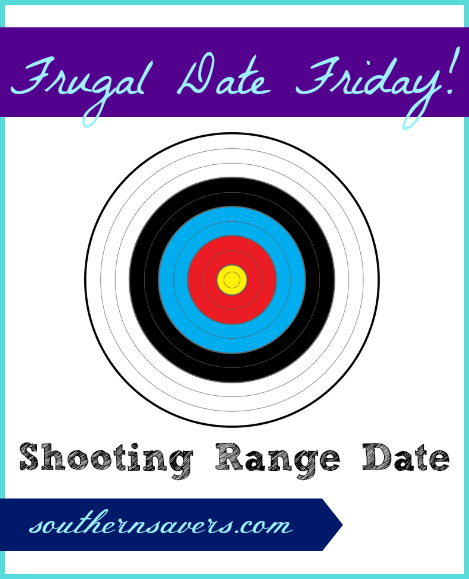 frugal date friday shooting range