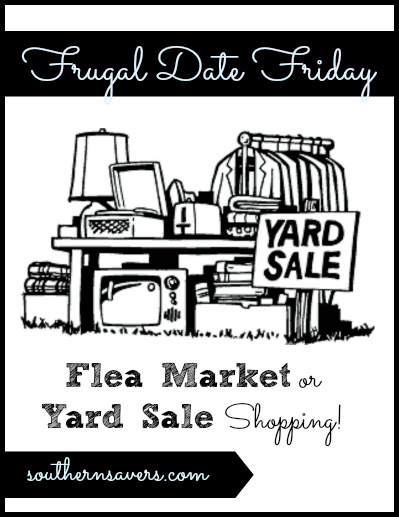 frugal date friday yard sale or flea market shopping