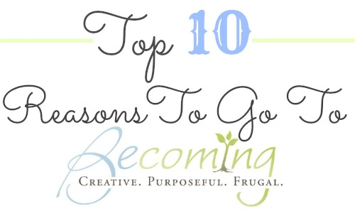 Top 10 reasons to go to Becoming 2014