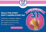 Baskin Robbins: $1.31 Regular Scoop Ice Cream