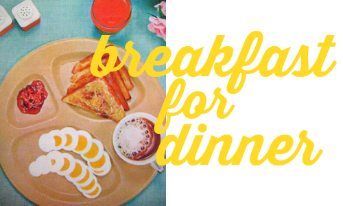 Change up dinner a little bit with these Breakfast for Dinner recipes!