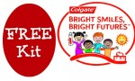 FREE Colgate Bright Smiles Bright Future Kit