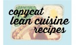 Menu Plans: Copycat Lean Cuisine Recipes