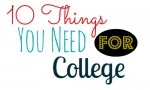 10 Things You Need For College