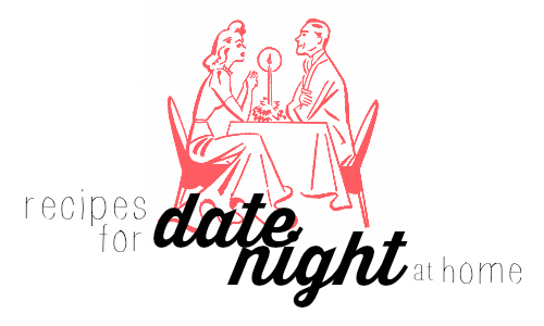 These recipes for date night at home are easy, yet special enough for a romantic evening.