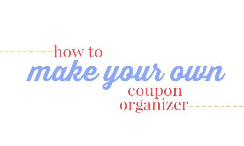 how to make your own coupon organizer