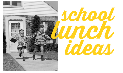 Spice up your child's lunchbox with these school lunch ideas and recipes!