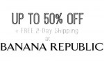 Banana Republic Sale: Up to 50% Off + FREE 2-Day Shipping