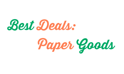 best deals on paper goods 2