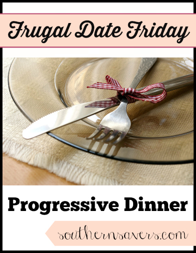 frugal date friday progressive dinner