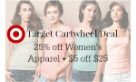 Women's Apparel Target Cartwheel | 25% Off + $5 Off Store Coupon