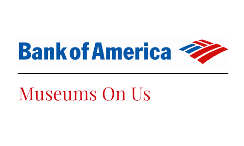 Bank of American: Free Museum Admission!