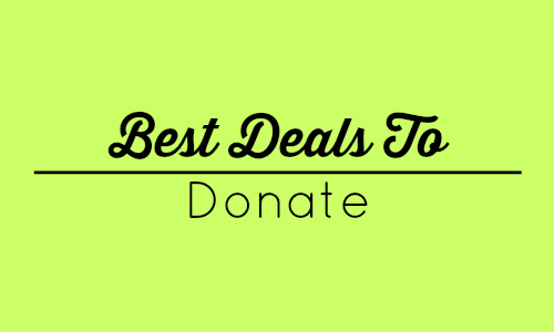 best deals to donate