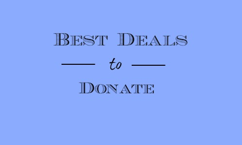 best deals to donate1