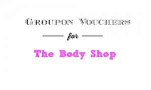groupon the body shop