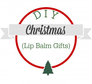 A DIY Christmas.  Make your own lip balm for gifts!