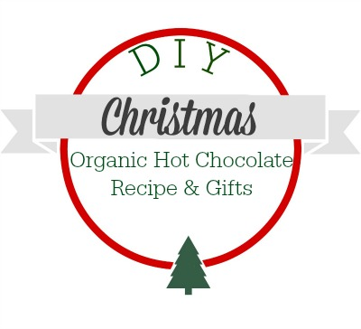 A DIY Christmas. Try this Organic Hot Chocolate recipe and split it up into smaller batches for the perfect Christmas gifts!