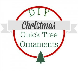DIY Christmas quick tree ornaments.