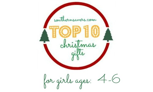 2014 Gift Guides: Top 10 Gifts for Girls 4-6 :: Southern Savers