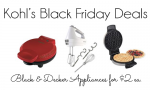 Kohl's Black Friday Deal | Buy 3 Black & Decker Appliances, $2 ea.