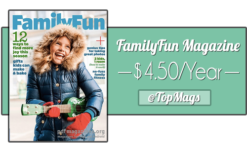 familyfun magazine subscription 450 a year