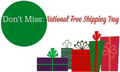Don't miss National Free Shipping Day