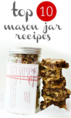 Top 10 Mason jar recipes