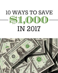 Any finance guru will tell you that you need to have a least $1,000 in an emergency fund. Here are 10 ways to save $1,000 in 2017.