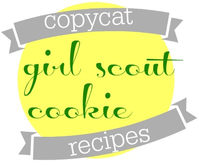 Copycat Girl Scout Cookie Recipes