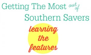 Getting the most out of Southern Savers