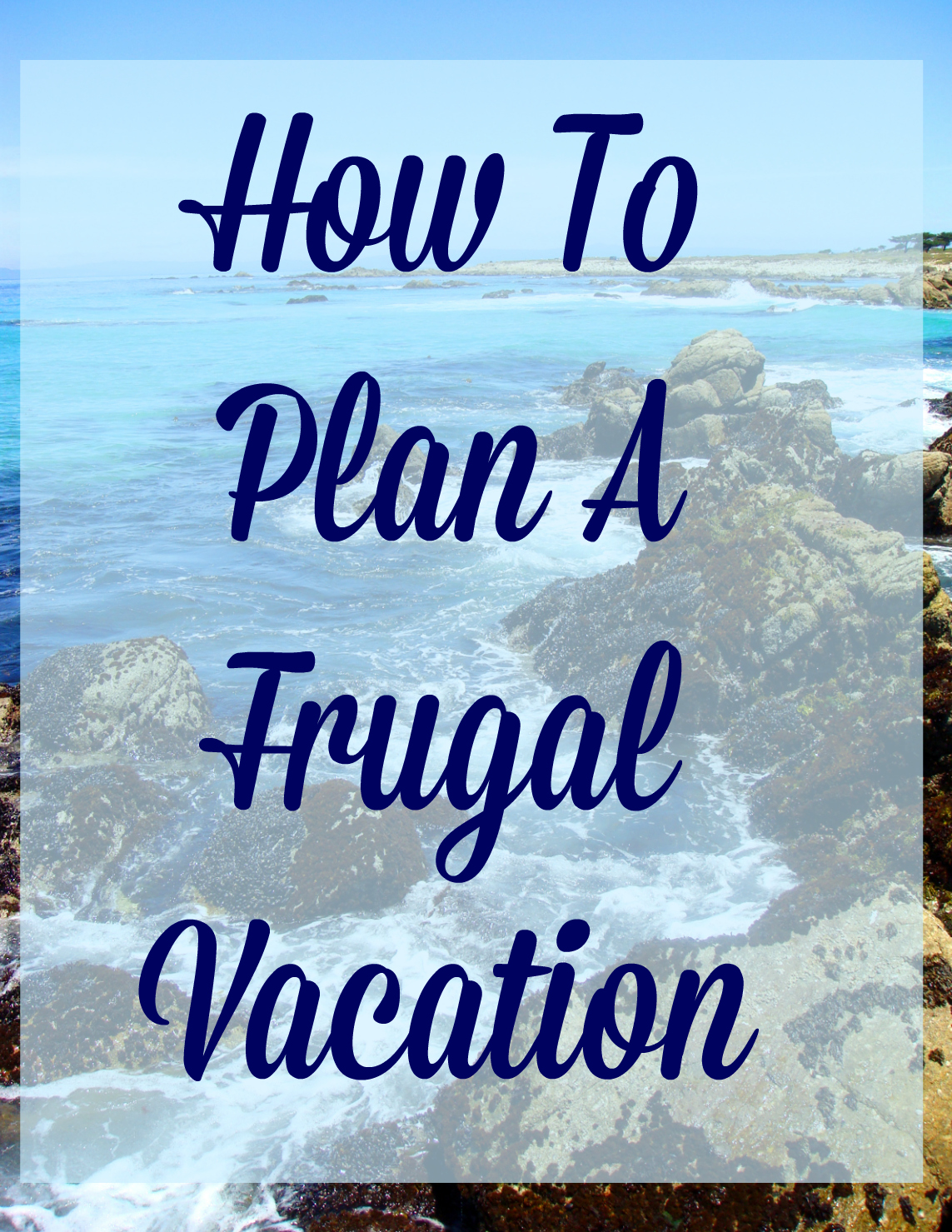how to plan a frugal vacation