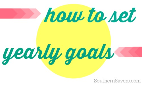 how to set yearly goals from Southern Saves