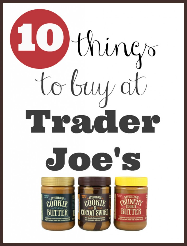 10 things to buy at trader joe's