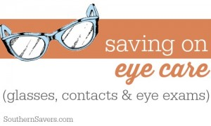 Here are 10 tips to saving money on eye glasses, contacts and eye exams.