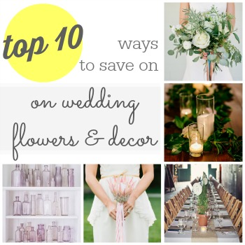 Looking to save money on your wedding flowers and decor  Here are 10 ways you can save money on your wedding decor.
