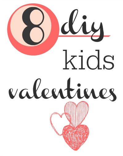Top 8 DIY valentines for kids.  Great for school classes.