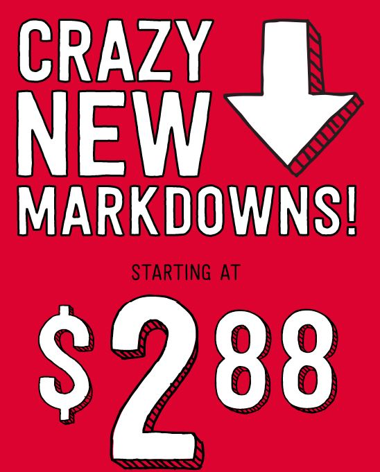 crazy markdowns