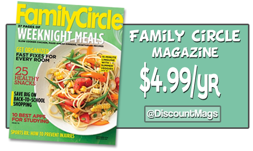 Family Circle Magazine Subscriptions For 4 99 A Year