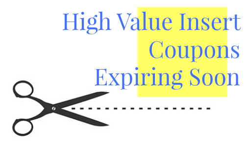 high value insert coupons expiring soon