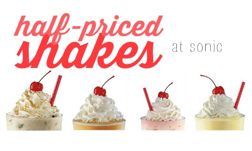 sonic half price shakes