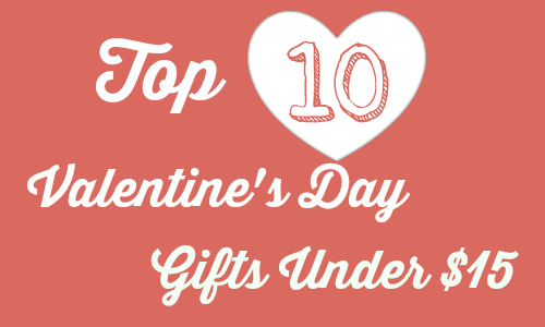 top 10 valentine's gifts under $15