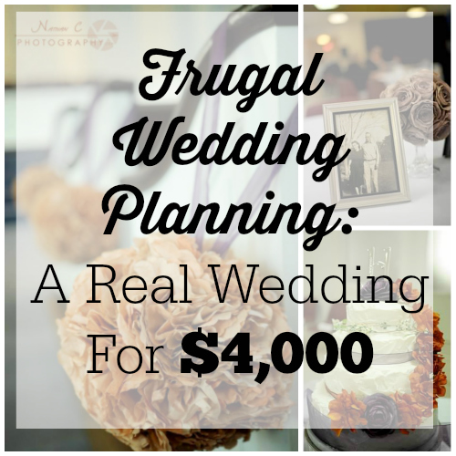 frugal wedding planning  a real wedding for less than