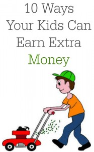 10 ways your kids can earn extra money.