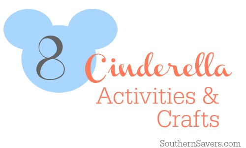 8 Cinderella movie activities & crafts.