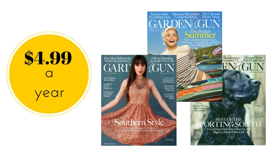 Garden Gun Magazine 499 a Year Southern Savers