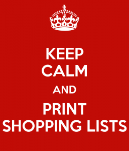 keep calm and print shopping lists