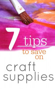 Don't spend a ton of money on craft supplies.  Here are 7 Tips to save money on craft supplies.